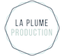 La Plume Production